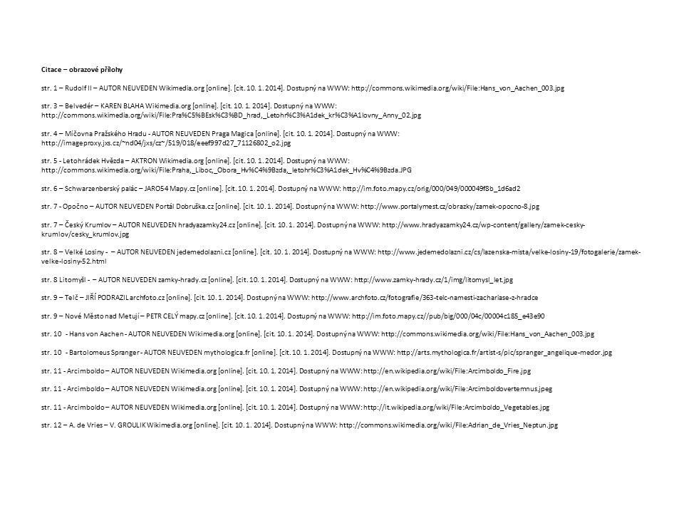 Citace – obrazové přílohy str. 1 – Rudolf II – AUTOR NEUVEDEN Wikimedia.org [online].